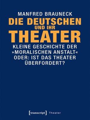 cover image of Die Deutschen und ihr Theater