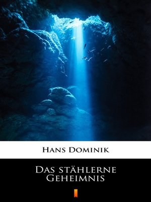 cover image of Das stählerne Geheimnis