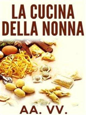 cover image of La Cucina della Nonna