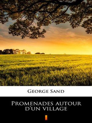 cover image of Promenades autour d'un village