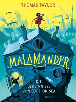 cover image of Malamander--Die Geheimnisse von Eerie-on-Sea