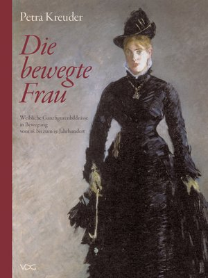 cover image of Die bewegte Frau