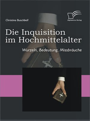 cover image of Die Inquisition im Hochmittelalter