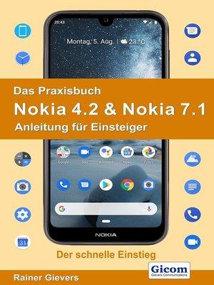 cover image of Das Praxisbuch Nokia 4.2 & Nokia 7.1--Anleitung für Einsteiger