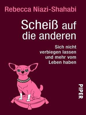 cover image of Scheiß auf die anderen