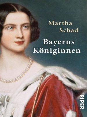 cover image of Bayerns Königinnen