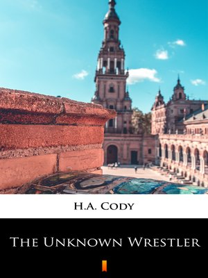cover image of The Unknown Wrestler