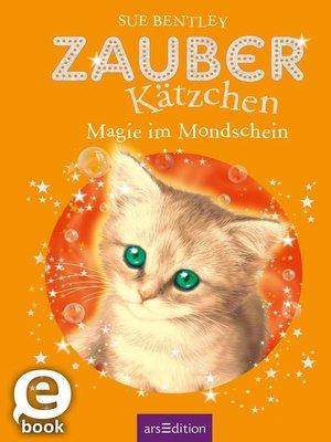 cover image of Zauberkätzchen--Magie im Mondschein
