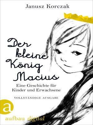 cover image of Der kleine König Macius