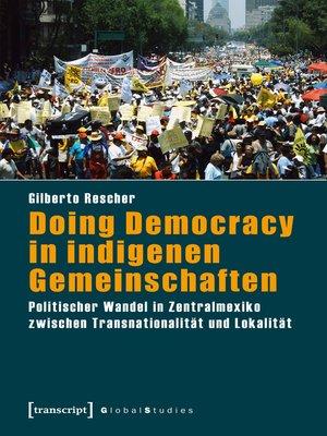 cover image of Doing Democracy in indigenen Gemeinschaften