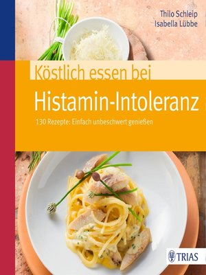 cover image of Köstlich essen bei Histamin-Intoleranz