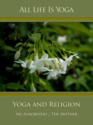 cover image of All Life Is Yoga