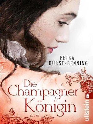 cover image of Die Champagnerkönigin
