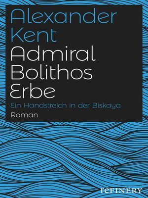 cover image of Admiral Bolithos Erbe