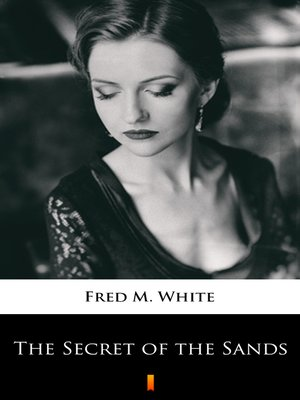 cover image of The Secret of the Sands
