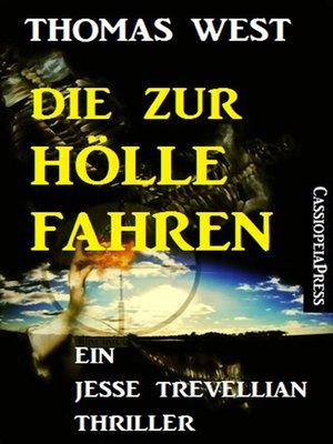 cover image of Die zur Hölle fahren