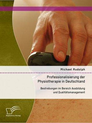 cover image of Professionalisierung der Physiotherapie in Deutschland