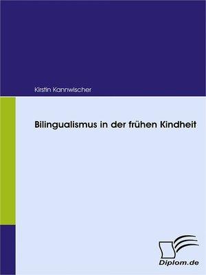cover image of Bilingualismus in der frühen Kindheit