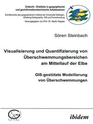 cover image of Visualisierung und Quantifizierung von Überschwemmungsbereichen am Mittellauf der Elbe