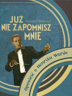 """cover image of """"Już nie zapomnisz mnie"""""""