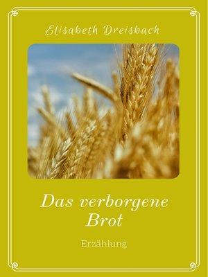 cover image of Das verborgene Brot