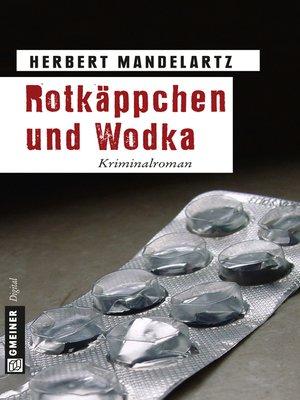 cover image of Rotkäppchen und Wodka