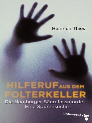 cover image of Hilferuf aus dem Folterkeller