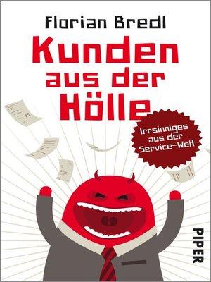 cover image of Kunden aus der Hölle
