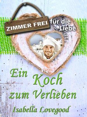 cover image of Ein Koch zum Verlieben