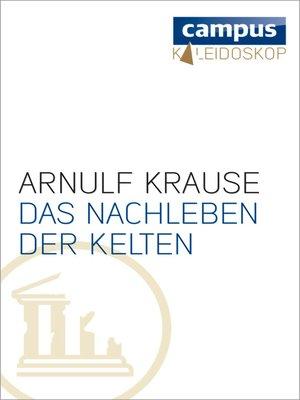 cover image of Das Nachleben der Kelten