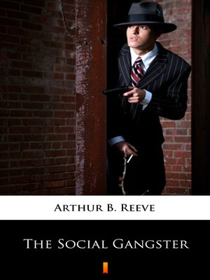 cover image of The Social Gangster