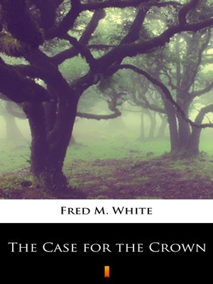 cover image of The Case for the Crown