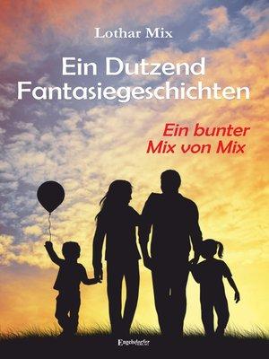cover image of Ein Dutzend Fantasiegeschichten