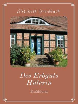 cover image of Des Erbguts Hüterin