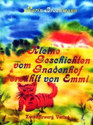 cover image of Kleine Geschichten vom Gnadenhof--erzählt von Emmi