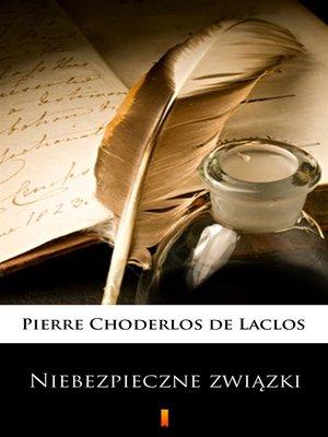 cover image of Niebezpieczne związki