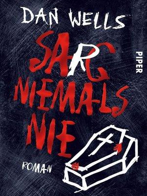 cover image of Sarg niemals nie