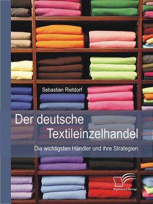 cover image of Der deutsche Textileinzelhandel
