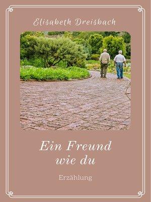 cover image of Ein Freund wie du