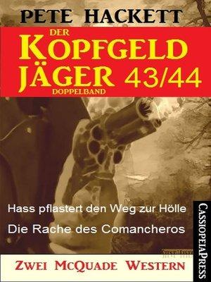cover image of Der Kopfgeldjäger Folge 43/44  (Zwei McQuade Western)
