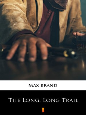 cover image of The Long, Long Trail
