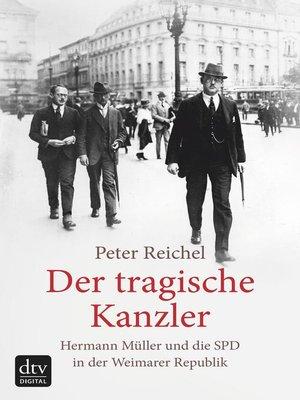 cover image of Der tragische Kanzler