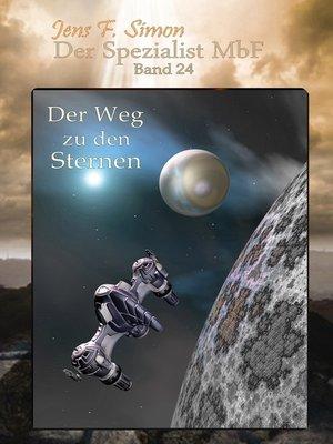 cover image of Der Weg zu den Sternen (Der Spezialist MbF 24)