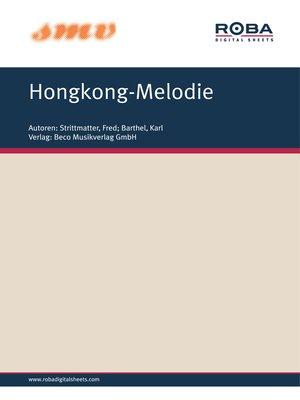 cover image of Hongkong-Melodie