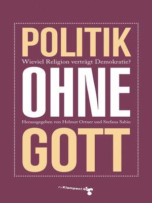 cover image of Politik ohne Gott
