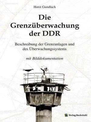 cover image of Die Grenzüberwachung der DDR