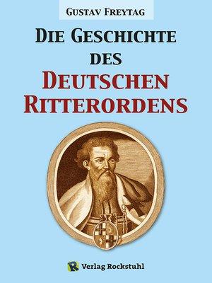 cover image of Die Geschichte des Deutschen Ritterordens