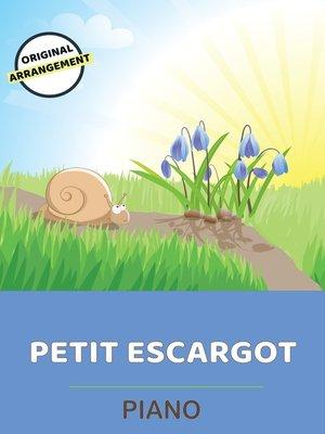 cover image of Petit Escargot