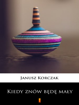 cover image of Kiedy znów będę mały