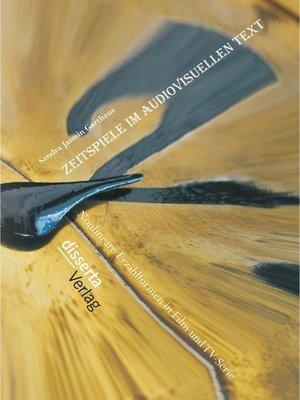 cover image of Zeitspiele im audiovisuellen Text